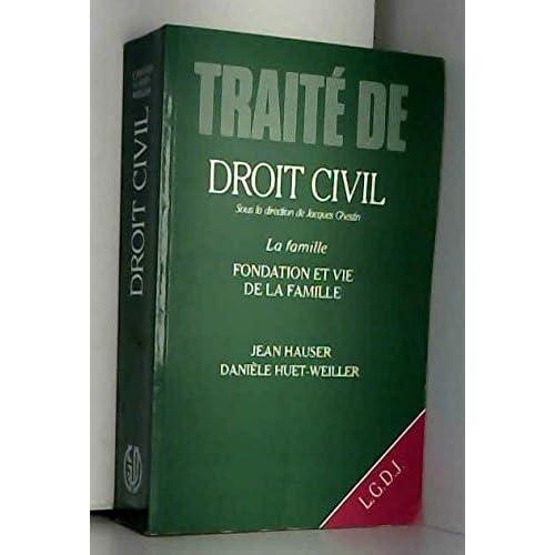 Traite de droit civil / la famille / fondation et vie de la famille / mariage, concubinage, filiatio