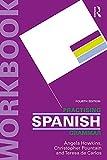 Practising Spanish Grammar (Practising Grammar Workbooks) (Spanish Edition)