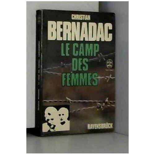Le camp des femmes / Bernadac, Christian / Réf: 14307