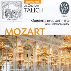 Mozart : Quintette avec clarinette / Deux sonates pour violon et piano