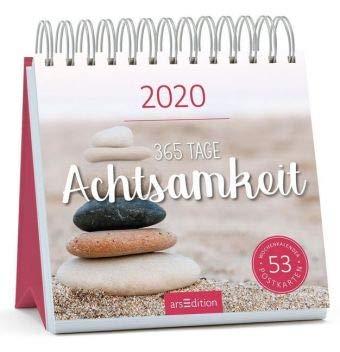 365 Tage Achtsamkeit - Kalender 2020 - arsEdition-Verlag - Wochenkalender - Postkartenkalender mit wunderschönen Fotos und Zitaten - 17 cm x 17 cm