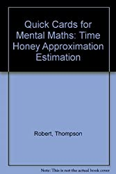 Quick Cards for Mental Maths: Time Honey Approximation Estimation
