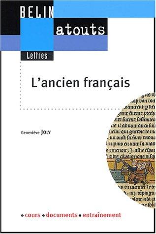 L'ancien français par Geneviève Joly