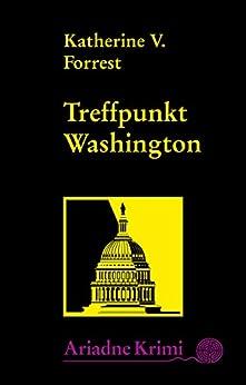 Treffpunkt Washington: Kate Delafields 5. Fall (Ariadne Krimi 1107)