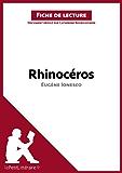 Rhinocéros d'Eugène Ionesco (Fiche de lecture): Résumé complet et analyse détaillée de l'oeuvre