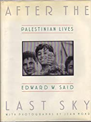 After the Last Sky: Palestinian Lives by Mohr Jean (1986-05-01)