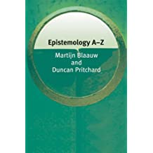 Epistemology A-Z (Philosophy A-Z)