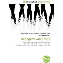 Hildegard von Krone: Soul (series), Project Soul ,Game Informer, Algol (Soulcalibur), Soulcalibur IV, Julie Ann Taylor, Soulcalibur: Broken Destiny, PlayStation 3, Joystick, Xbox 360.