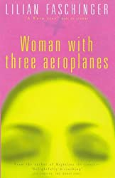 Woman with Three Aeroplanes