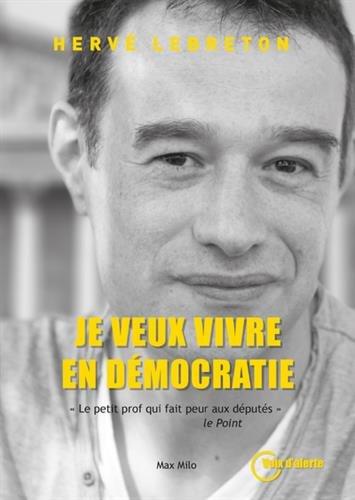 Je veux vivre en démocratie
