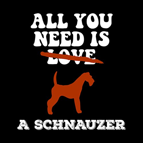 All You Need Is A Schnauzer Women's Vest Black