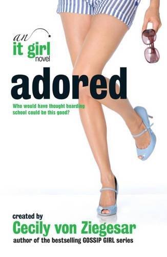 Adored: An it Girl Novel Paperback