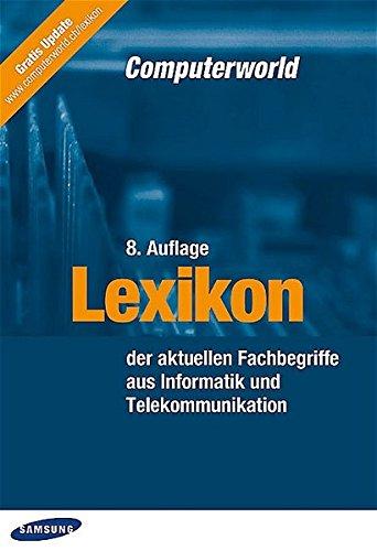 Lexikon der aktuellen Fachbegriffe aus Informatik und Telekommunikation