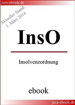 InsO - Insolvenzordnung - E-Book - Aktueller Stand: 1. März 2014