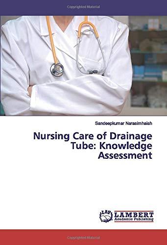 Nursing Care of Drainage Tube: Knowledge Assessment - Drainage Tube
