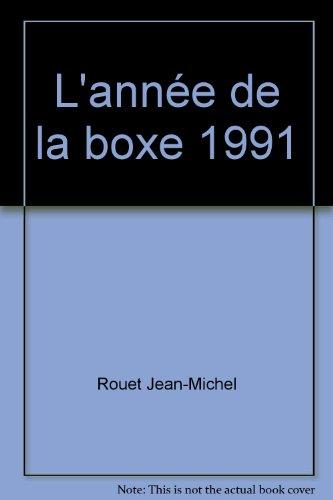L'année de la boxe 1991