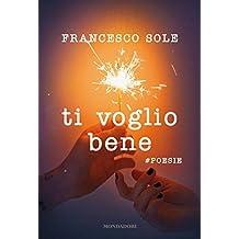 Ti voglio bene - #poesie (Italian Edition)