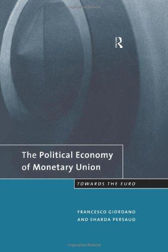 the-political-economy-of-monetary-union-towards-the-euro