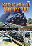 Sacramento Steam '99 by Railroad
