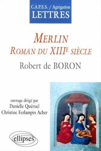 Merlin : Roman du XIIIème siècle
