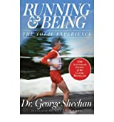 [(Running & Being: The Total Experience)] [Author: George Sheehan] published on (September, 2013)