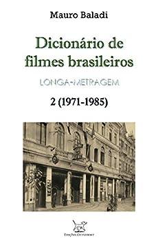 La Libreria Descargar Utorrent DICIONÁRIO DE FILMES BRASILEIROS - LONGA-METRAGEM: Volume 2 (1971-1985) Epub Libre