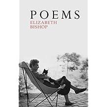 Poems: The Centenary Edition by Elizabeth Bishop (2011-02-17)