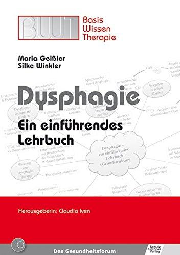 Dyshagie: Ein einführendes Lehrbuch (Basiswissen Therapie)
