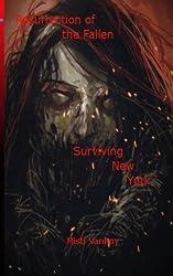 Resurrection of the Fallen: Surviving New York