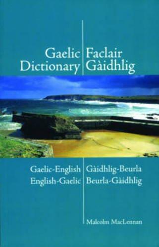 Gaelic Dictionary: Gaelic-English/English-Gaelic