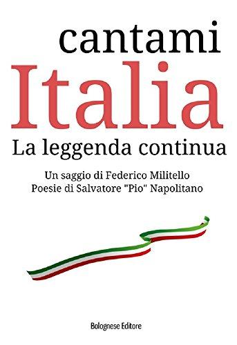 Cantami Italia. La leggenda continua (Sapiens sapiens Vol. 2)