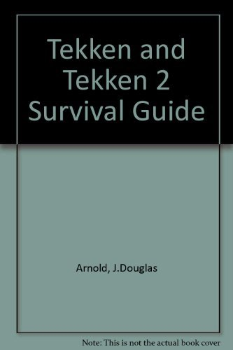 Tekken and Tekken 2 Survival Guide by J.Douglas Arnold (1996-12-06)