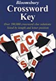 [Bloomsbury Crossword Key: Over 390,000 Crossword Clue Solutions Listed by Length and Letter Position] (By: Bloomsbury P