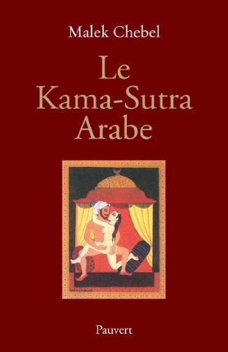 Le Kama-Sutra Arabe (Littérature française)