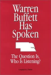 Warren Buffett Has Spoken: the Question Is, Who Is Listening?