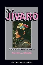 The Jivaro: People of the Sacred Waterfalls