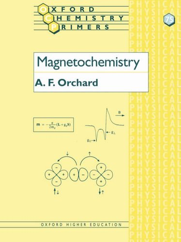 75: Magnetochemistry (Oxford Chemistry Primers)