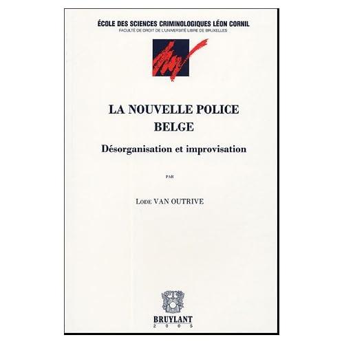 La nouvelle police belge
