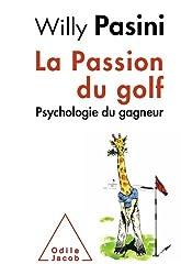 Passion du golf (La)