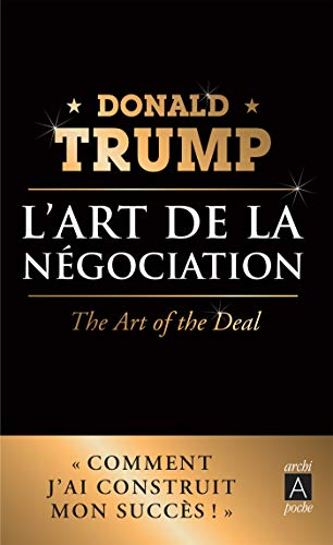 L'art de la négociation par  Donald Trump