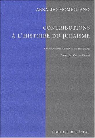 Contributions à l'histoire du judaïsme par Arnaldo Momigliano
