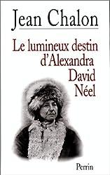 Le Lumineux destin d'Alexandra David-Neel