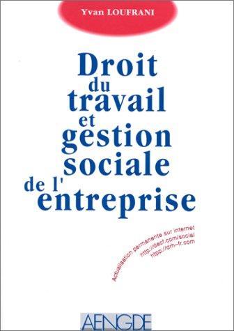 Droit du travail et gestion sociale de l'entreprise