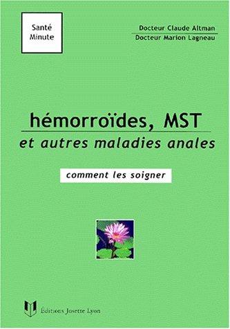 Hémorroïdes, MST et autres maladies anales : comment les soigner