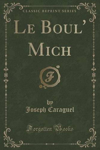 Le Boul' Mich (Classic Reprint)