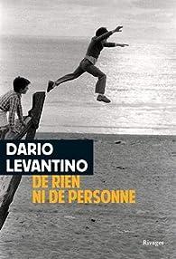 De rien ni de personne par Dario Levantino
