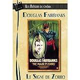 Les Trésors du cinéma : Douglas Fairbanks - Le Signe de Zorro (The Mark of Zorro) - Version Teintée