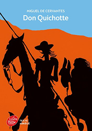 Don Quichotte - Texte Abrg