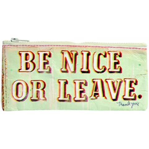 Blue Q Be Nice or Leave Pencil Case by Blue Q - Deluxe Pencil Case