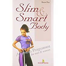 Slim and Smart Body - A Fitness Programme for Men & Women (HAM)